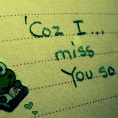 Already Missed Him. . .